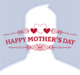 Mother's Day Fb Profile Picture