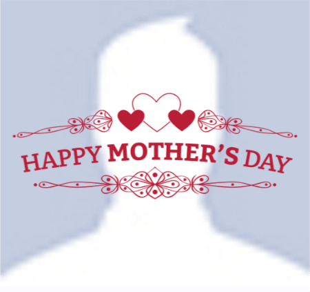 Mothers Day Fb Profile Picture