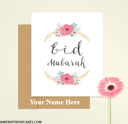 Eid Mubarak Greeting Card with Name