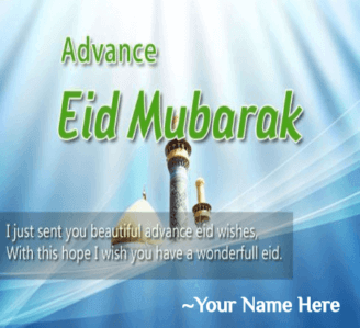 Advance Eid Mubarak Greeting With Name