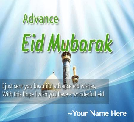 Advance Eid Mubarak Greeting Eid Mubarak Wishes With Name