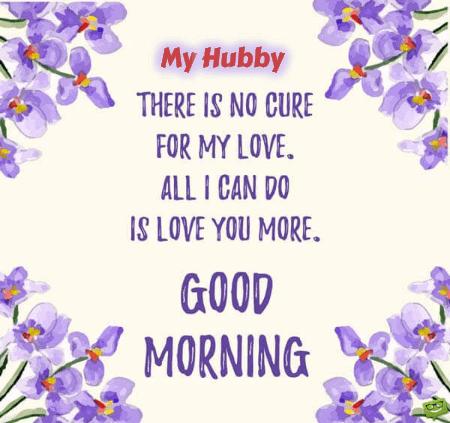 Beautiful Good Morning For Husband