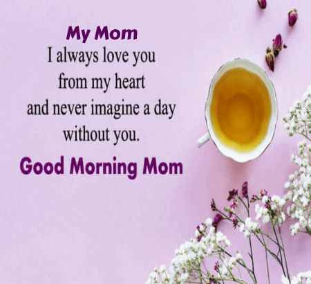 Good Morning For Mom