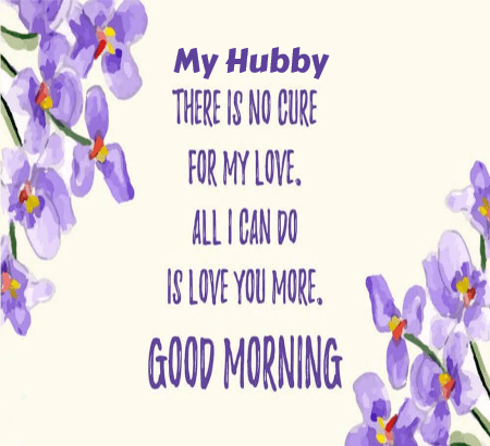 Good Morning My Hubby