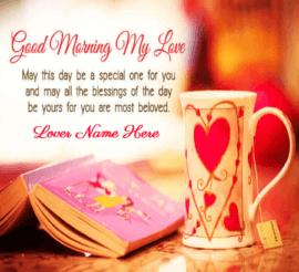 Good Morning My Love Wish