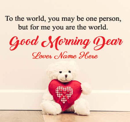 Good Morning My World For Lover