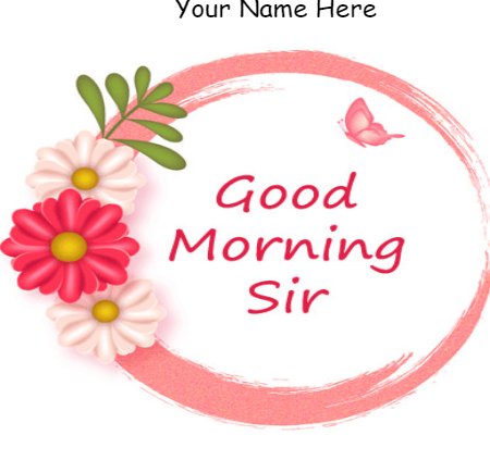 Good morning wishes for sir