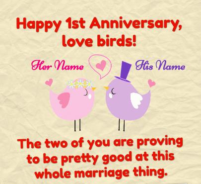 Happy First Anniversary Love Birds Wishes