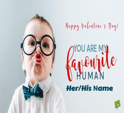 Happy Valentine For Favorite Person