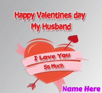 Valentine Day For My Husband