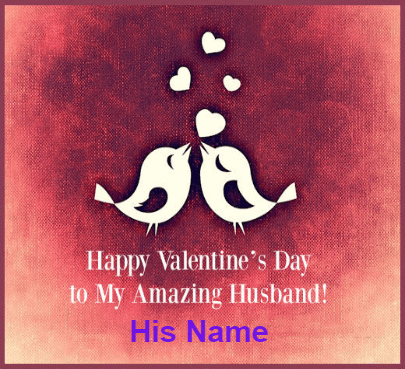 Valentine's Day For Husband