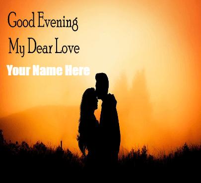 Good Evening My Dear Love