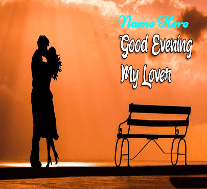Good Evening My Dear Lover