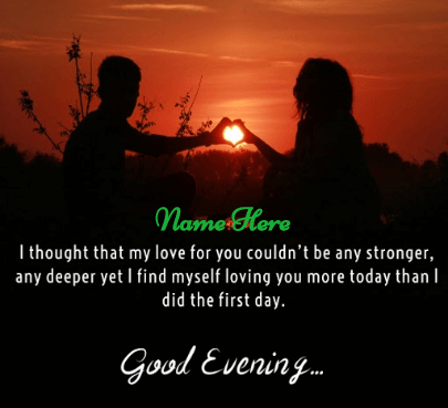 Great Evening Love Quotes