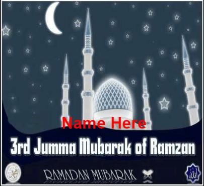 3rd jumma Mubarak of Ramadan