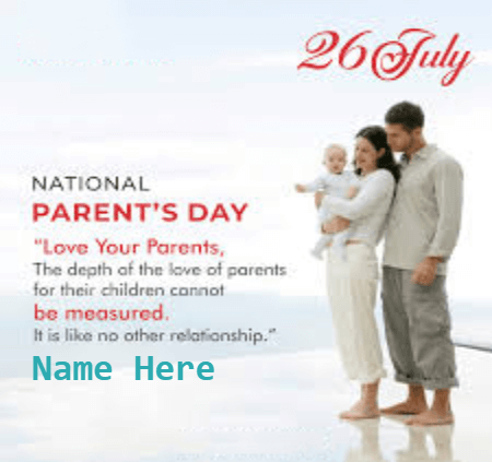 26 July Parents Day