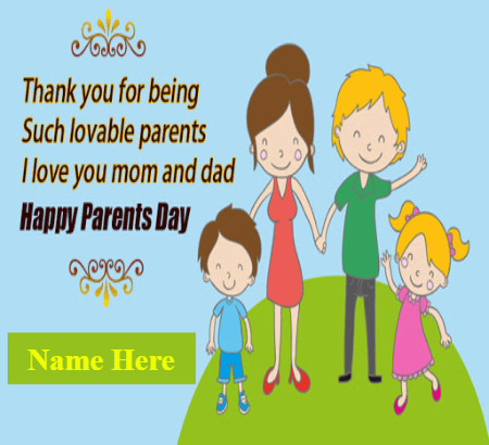 Love You Mom and Dad Parents Day Quote