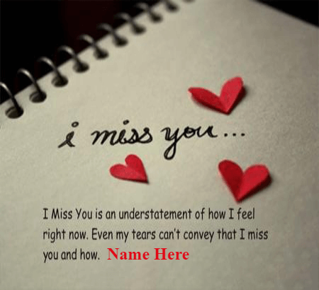 I Miss You Quote