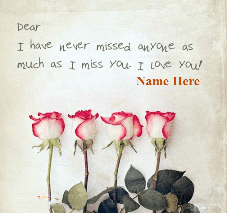 Miss You And Love You Quote