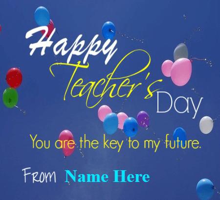 Happy Teacher Day Key To My Wishes