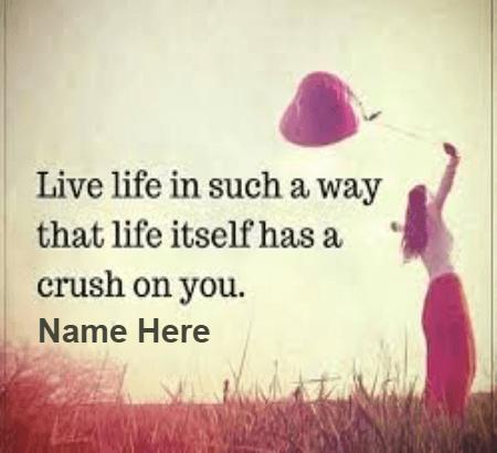 Beautiful Life Crush Quote