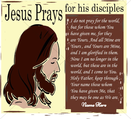 Jesus Pray For His Disciple